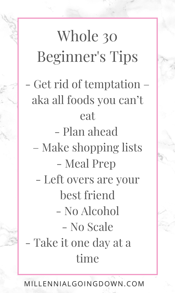 Whole 30, beginner tips, food lists, meal prep, no alcohol, no scale